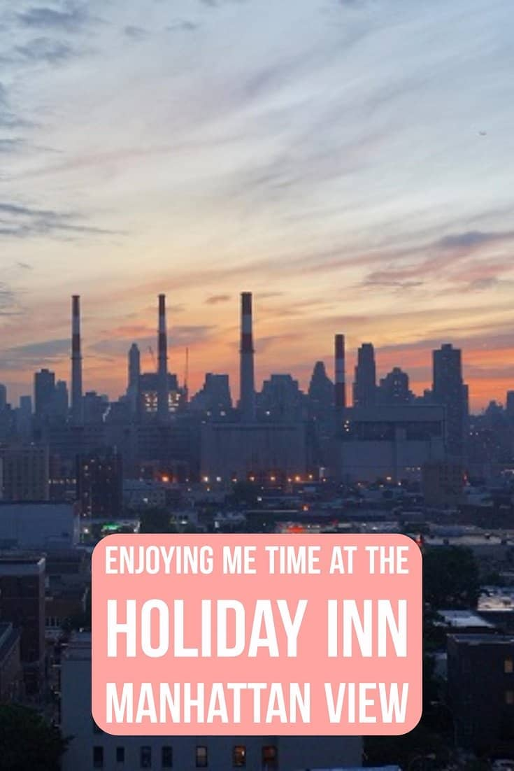 Enjoying Me Time at the Holiday Inn Manhattan View