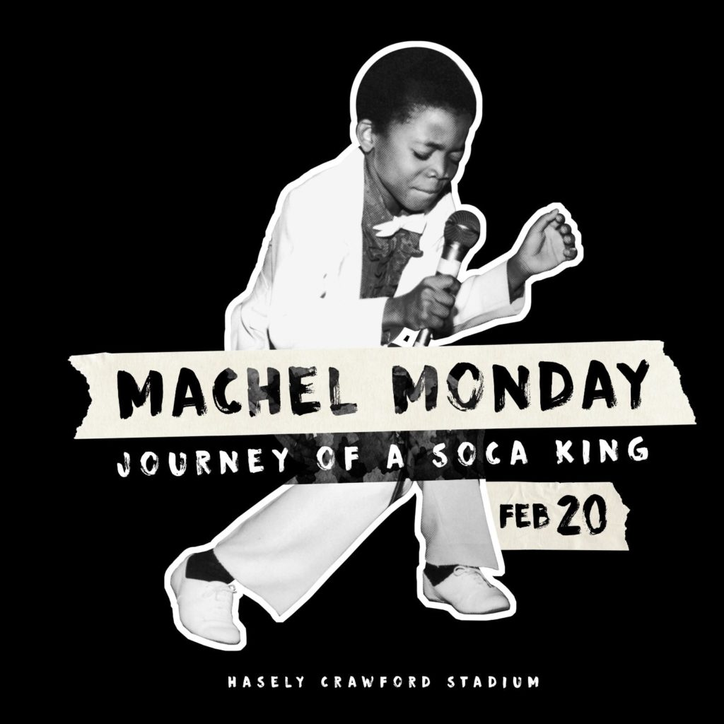 Machel Monday 2017 - The Journey of a Soca King