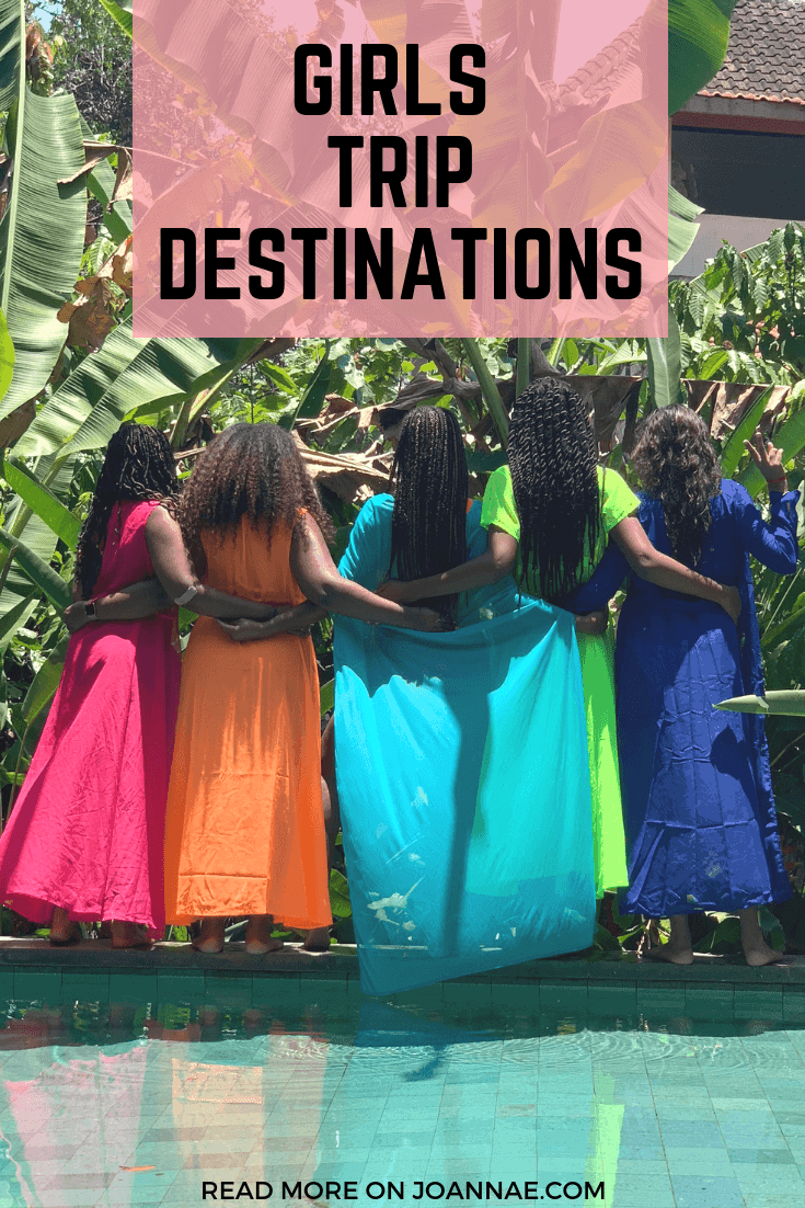 Girls Vacation Ideas for your Travel Crew